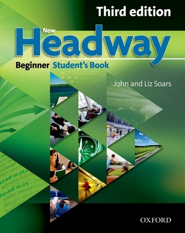New Headway 3rd Edition Beginner: Student's Book