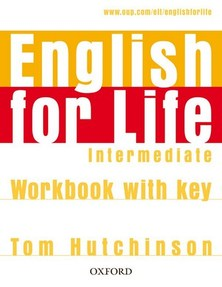 English for Life Intermediate: Workbook With Key