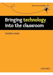 Bringing Technology into the Classroom