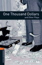 One Thousand Dollars and Other Plays Playscript