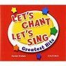 Lets Chant Lets Sing: Greatest Hits Audio CD (3)