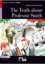 Truth about Professor Smith (The) + CD